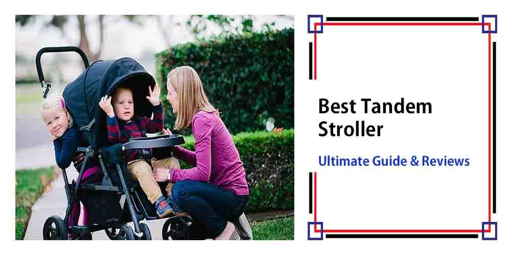 Best Tandem Stroller